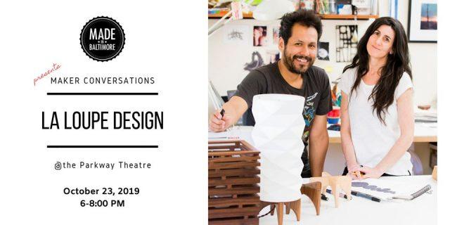 Maker Conversations: La Loupe Design