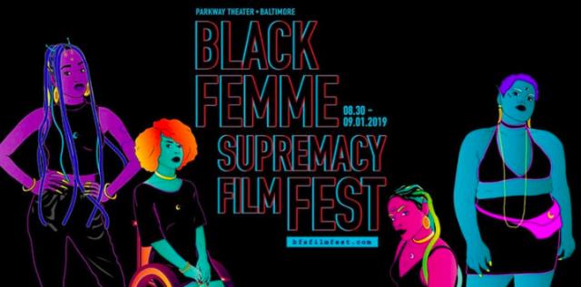 Black Femme Supremacy Film Festival