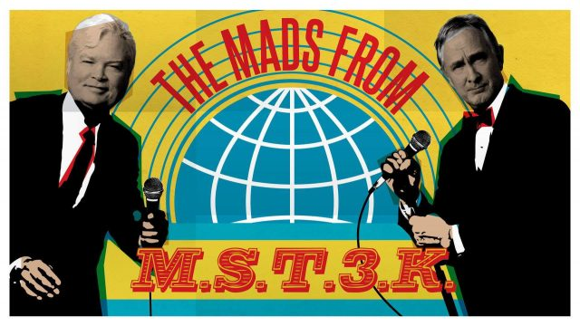 THE MADS from Mystery Science Theater 3000 - Two Nights Only!!