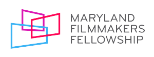 Maryland Filmmakers Fellowship