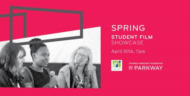 Spring 2019 Baltimore Student Film Showcase